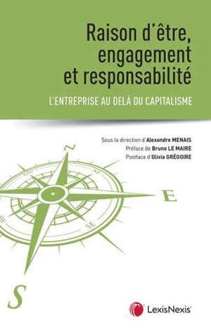 Raison d'être, engagement et responsabilité : l'entreprise au-delà du capitalisme