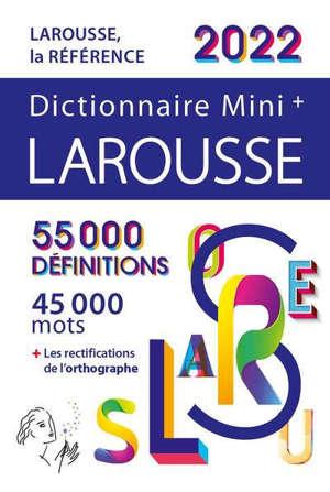 Dictionnaire Larousse mini + 2022