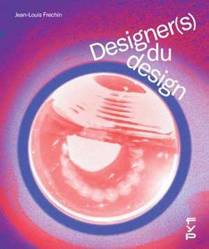 Designer(s) du design