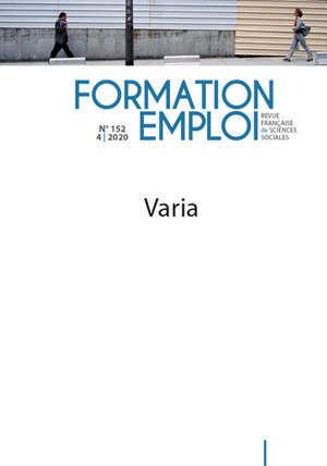 Formation emploi. n° 152, Varia