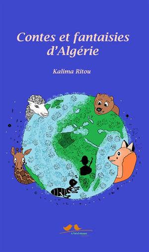 Contes et fantaisies d'Algérie