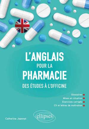 L'anglais pour la pharmacie : des études à l'officine