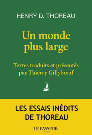 Un monde plus large : les essais inédits de Thoreau