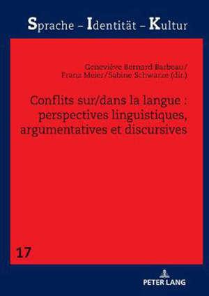 Conflits sur-dans la langue : perspectives linguistiques, argumentatives et discursives