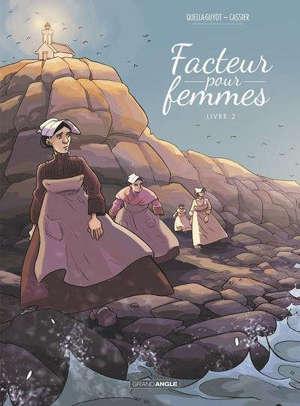 Facteur pour femmes. Volume 2