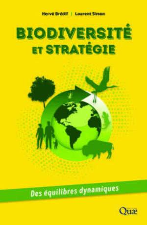 Biodiversité et stratégies internationales : des équilibres dynamiques