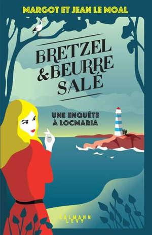 Bretzel & beurre salé, Une enquête à Locmaria