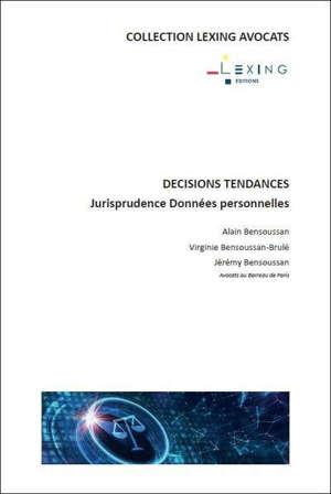 Jurisprudence données personnelles : 2018-2020 : décisions tendances