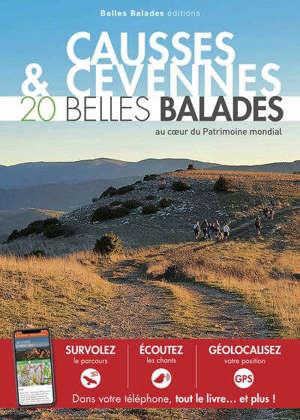 Causses & Cévennes : 20 belles balades au coeur du patrimoine mondial