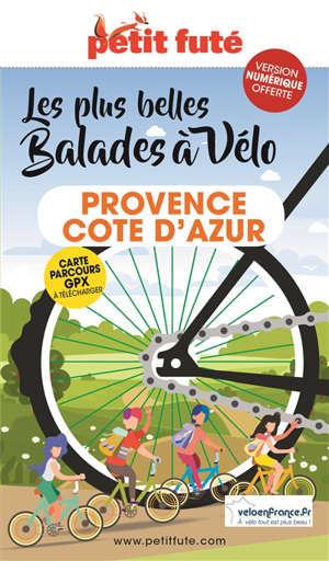 Les plus belles balades à vélo : Provence, Côte d'Azur