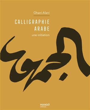 Calligraphie arabe : une initiation