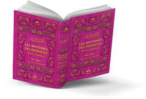 Les histoires des prophètes : couverture rose fluo. Qisas al-anbiyâ