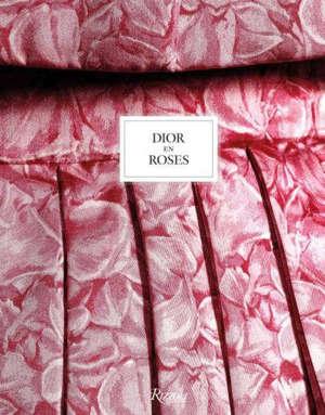 Dior en roses : Exposition, Granville, Musée Christian Dior, du 5 juin au 31 octobre 2021
