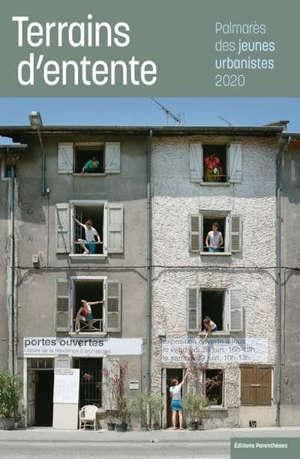 Terrains d'entente : Palmarès des jeunes urbanistes 2020