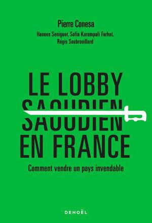 Le lobby saoudien en France : comment vendre un pays invendable