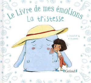 Le livre de mes émotions, La tristesse