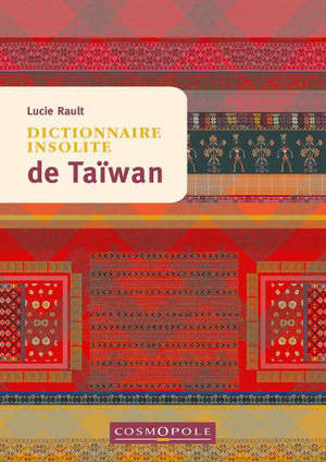 Dictionnaire insolite de Taïwan
