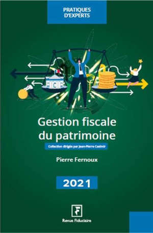 Gestion fiscale du patrimoine 2021