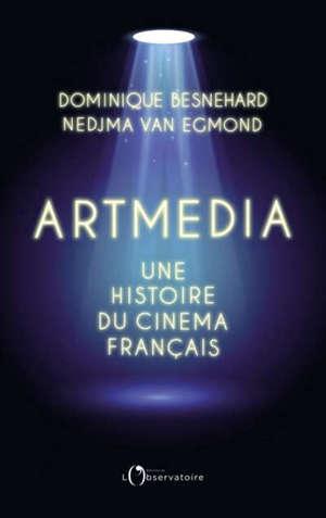 Artmedia : une histoire du cinéma français