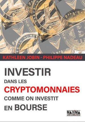 Investir dans les cryptomonnaies comme on investit en bourse