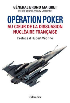 Opération Poker : au coeur de la dissuasion nucléaire française