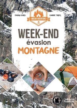 Week-end évasion montagne
