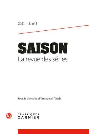 Saison : la revue des séries. n° 1