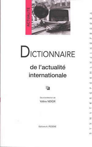 Dictionnaire de l'actualité internationale