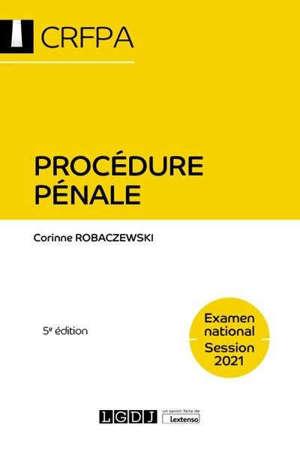Procédure pénale : examen national, session 2021