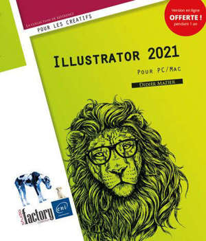 Illustrator 2021 : pour PC-Mac