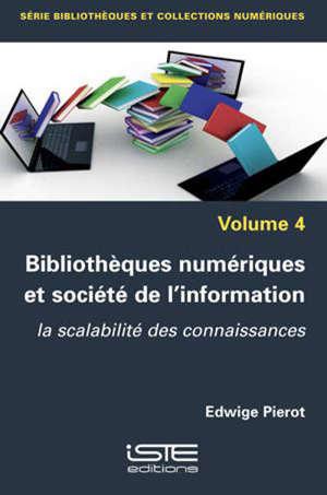 Bibliothèques numériques et société de l'information : la scalabilité des connaissances