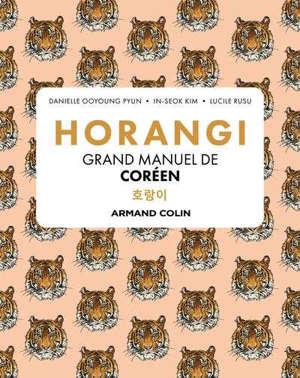 Horangi : grand manuel de coréen