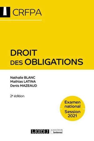 Droit des obligations : examen national, session 2021