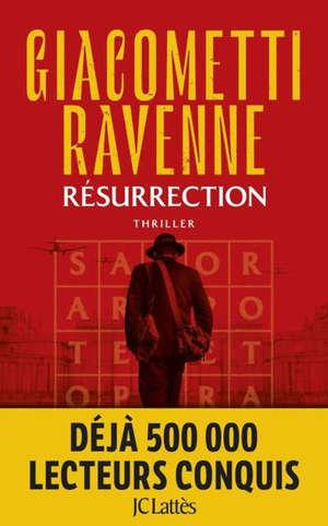 La saga du soleil noir, Résurrection