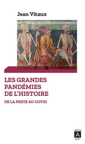 Les grandes pandémies de l'histoire : de la peste au Covid