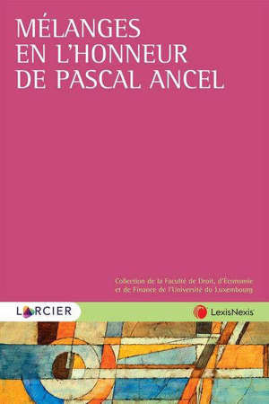 Mélanges en l'honneur de Pascal Ancel
