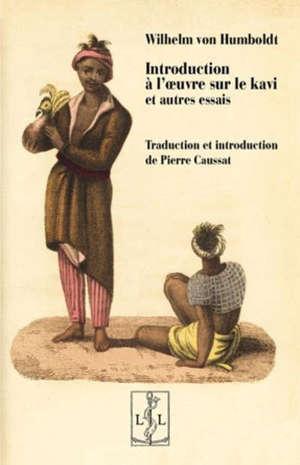 Introduction à l'oeuvre sur le kavi : et autres essais