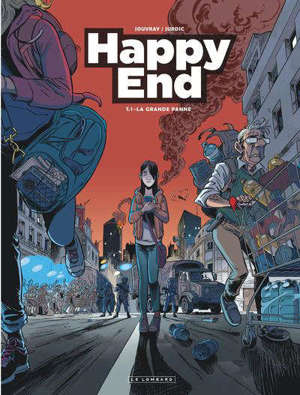 Happy end. Volume 1, La grande panne