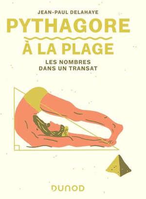 Pythagore à la plage : les nombres dans un transat