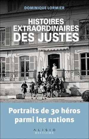 Histoires extraordinaires des Justes