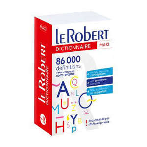Le Robert maxi : 86.000 définitions : noms communs, noms propres