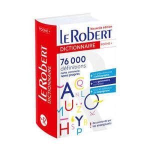 Le Robert poche + : 76.000 définitions : noms communs, noms propres