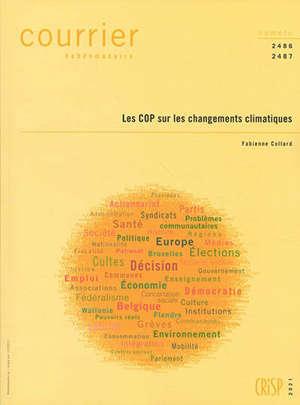 Courrier hebdomadaire. n° 2486-2487, Les COP sur les changements climatiques