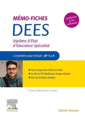 Mémo-fiches DEES : diplôme d'Etat d'éducateur spécialisé : l'essentiel pour réviser, DF 1 à 4