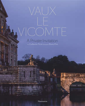 Vaux-le-Vicomte, a private invitation
