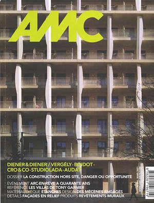 AMC, le moniteur architecture. n° 294, La construction hors site, danger ou opportunité