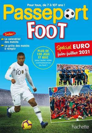 Passeport foot : spécial Euro juin-juillet 2021