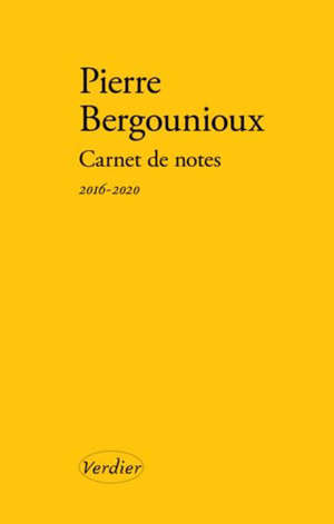 Carnet de notes, Journal 2016-2020