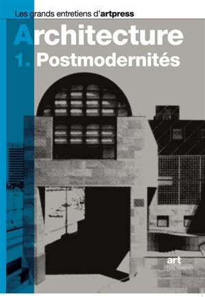 Architecture. Volume 1, Postmodernités