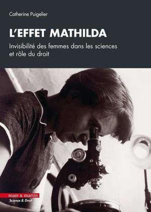 L'effet Mathilda : invisibilité des femmes dans les sciences et rôle du droit